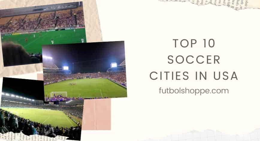 soccer cities in usa featured