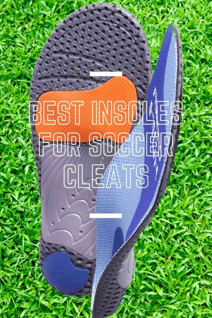 best insoles for soccer cleats